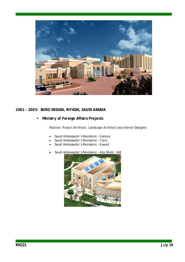 KKHHDD2211 JJuullyy 1144 2001 - 2003: BURO DESIGN, RIYADH, SAUDI ARABIA  Ministry of Foreign Affairs Projects Position: P...