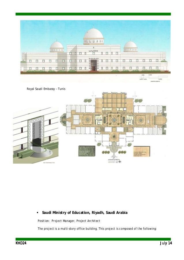 KKHHDD2244 JJuullyy 1144 Royal Saudi Embassy – Tunis  Saudi Ministry of Education, Riyadh, Saudi Arabia Position: Project...