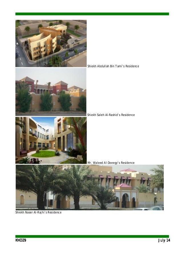 KKHHDD2299 JJuullyy 1144 Shiekh Abdullah Bin Tami's Residence Shiekh Saleh Al-Rashid's Residence Mr. Waleed Al-Doeegy's Re...