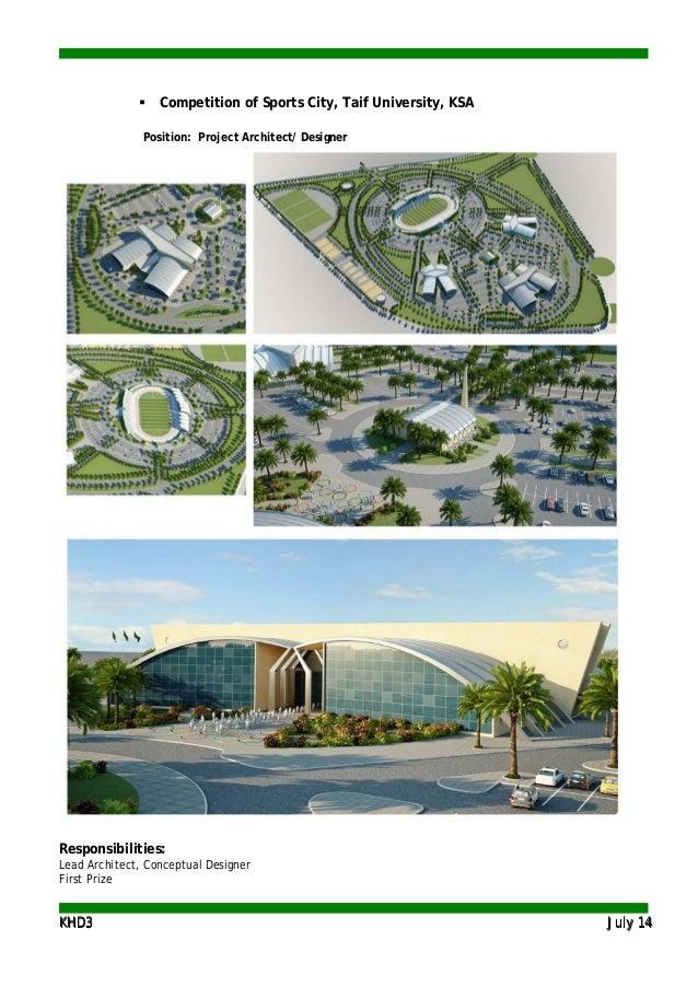 KKHHDD33 JJuullyy 1144  Competition of Sports City, Taif University, KSA Position: Project Architect/ Designer Responsibi...