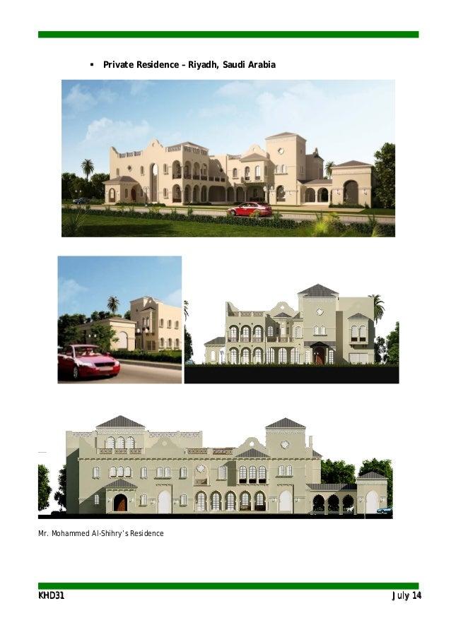 KKHHDD3311 JJuullyy 1144  Private Residence – Riyadh, Saudi Arabia Mr. Mohammed Al-Shihry's Residence