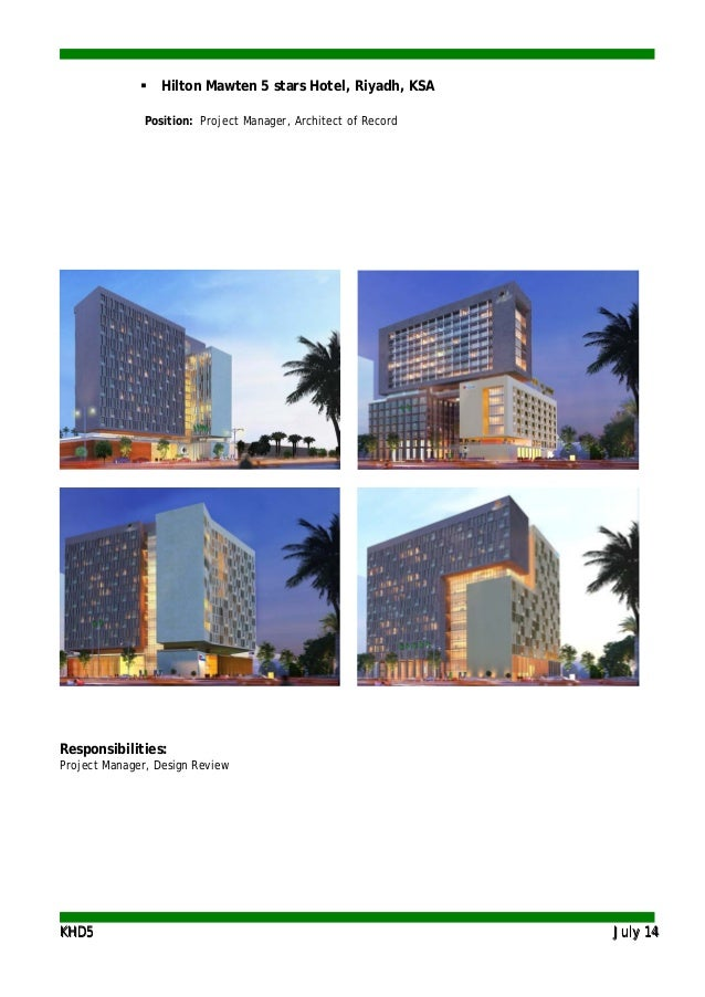 KKHHDD55 JJuullyy 1144  Hilton Mawten 5 stars Hotel, Riyadh, KSA Position: Project Manager, Architect of Record Responsib...