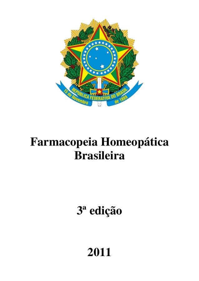 Farmacopeia Homeopática Brasileira 3ª edição 2011