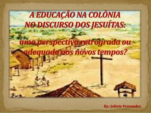 By.: Juliete Fernandes