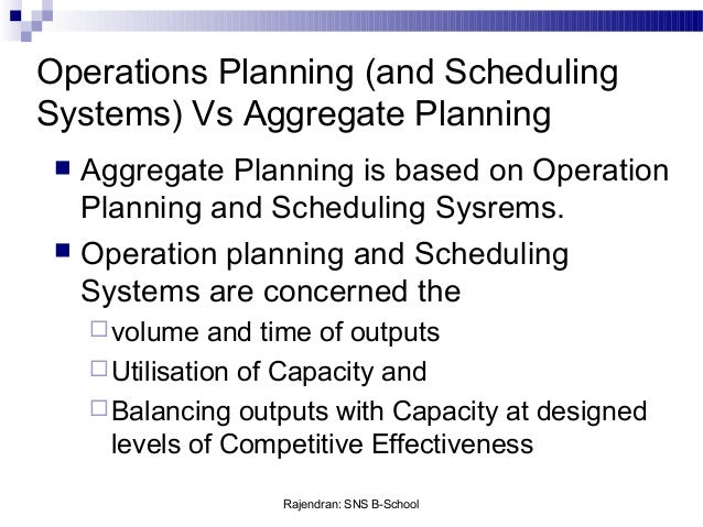 lecture 4 aggregate planning Aggregate planning the planning process we all know that demand forecasting can address long-, medium-, and short-range decisions, manages translate these.
