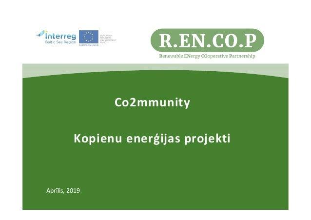 Aprīlis, 2019 Co2mmunity Kopienu enerģijas projekti