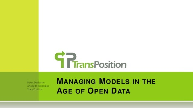 MANAGING MODELS IN THE AGE OF OPEN DATA