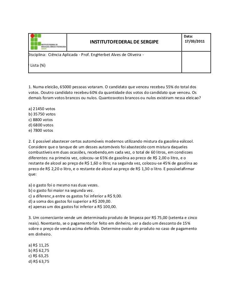 INSTITUTO  FEDERAL DE SERGIPEData: 17/03/2011D  Disciplina:  Ciência Aplicada - Prof. Eng  Herbet Alves de Oliveira -     ...