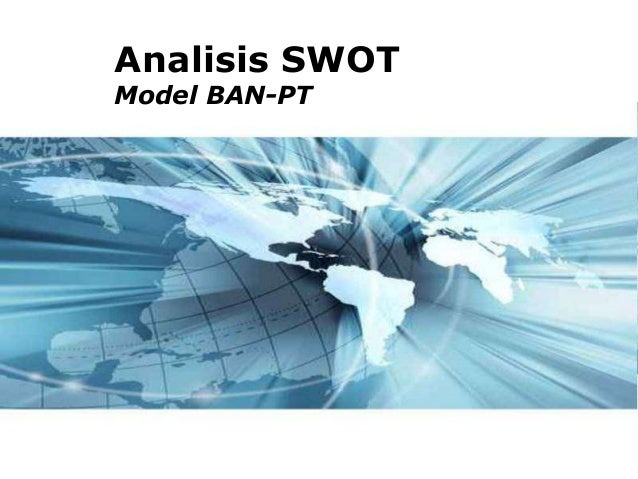 Analisis SWOTModel BAN-PT                Page 1