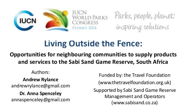 Living Outside the Fence: Opportunities for neighbouring communities to supply products and services to the Sabi Sand Game...