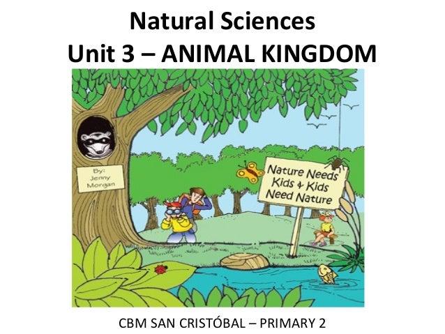 Natural Sciences Unit 3 – ANIMAL KINGDOM CBM SAN CRISTÓBAL – PRIMARY 2