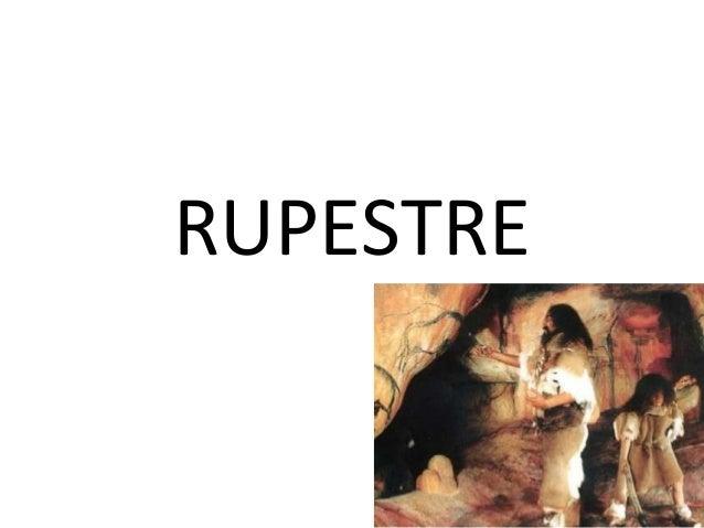 RUPESTRE