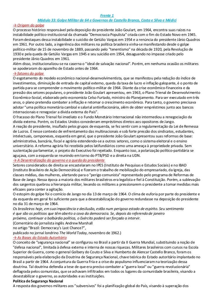 Frente 1<br />Módulo 33: Golpe Militar de 64 e Governos de Castello Branco, Costa e Silva e Médici<br />->Origem do golpe...