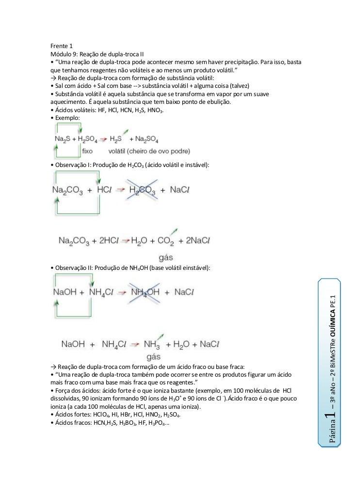"""Frente 1<br />Módulo 9: Reação de dupla-troca II<br />• """"Uma reação de dupla-troca pode acontecer mesmo sem haver precipit..."""