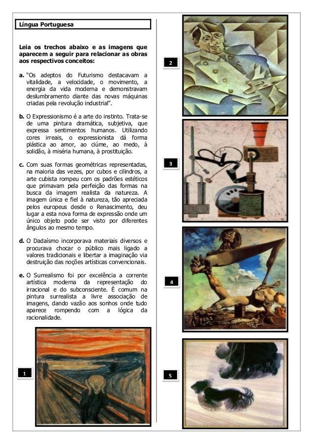 Língua PortuguesaLeia os trechos abaixo e as imagens queaparecem a seguir para relacionar as obrasaos respectivos conceito...