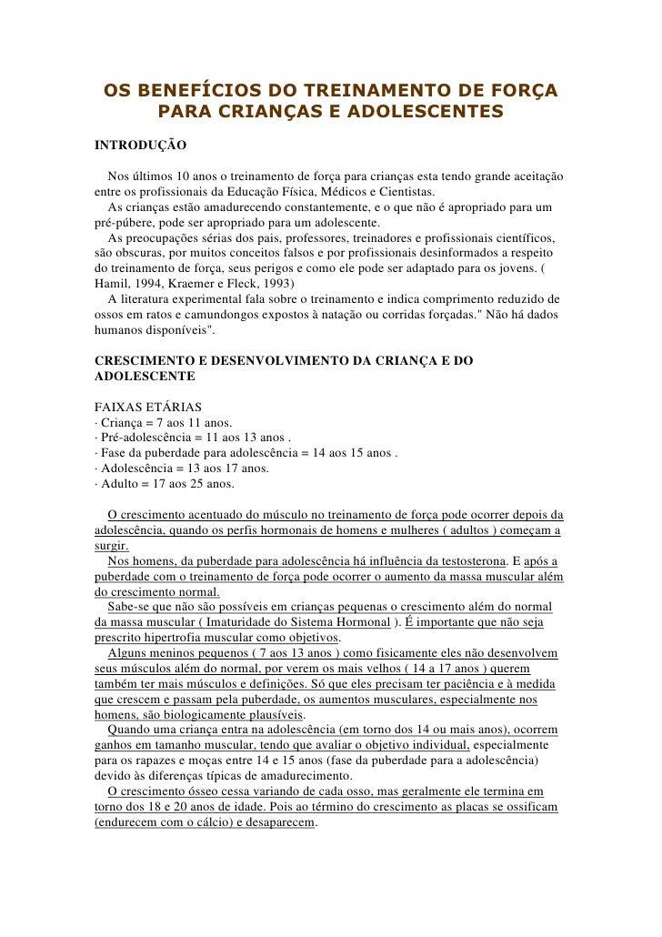 OS BENEFÍCIOS DO TREINAMENTO DE FORÇA      PARA CRIANÇAS E ADOLESCENTESINTRODUÇÃO  Nos últimos 10 anos o treinamento de fo...