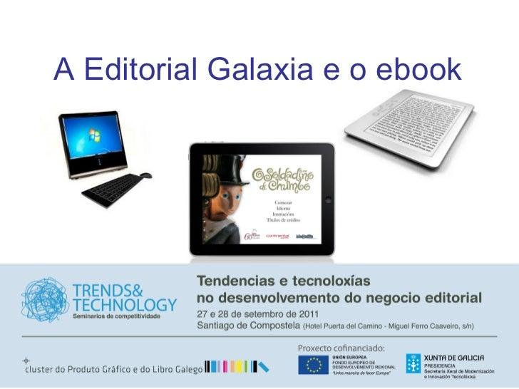 A Editorial Galaxia e o ebook