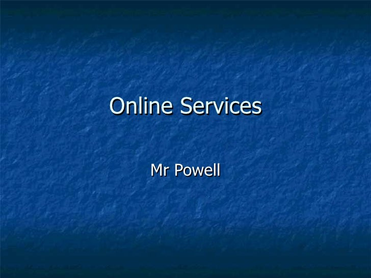 Online Services Mr Powell