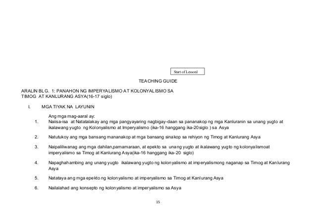 TEACHING GUIDE ARALIN BLG. 1: PANAHON NG IMPERYALISMO AT KOLONYALISMO SA TIMOG AT KANLURANG ASYA(16-17 siglo) I. MGA TIYAK...