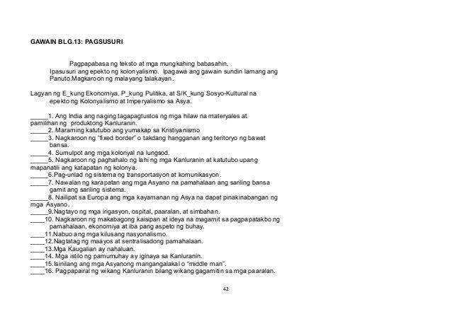 GAWAIN BLG.13: PAGSUSURI Pagpapabasa ng teksto at mga mungkahing babasahin. Ipasusuri ang epekto ng kolonyalismo. Ipagawa ...