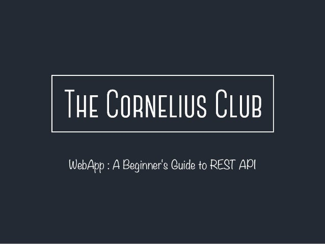 WebApp : A Beginner's Guide to REST API