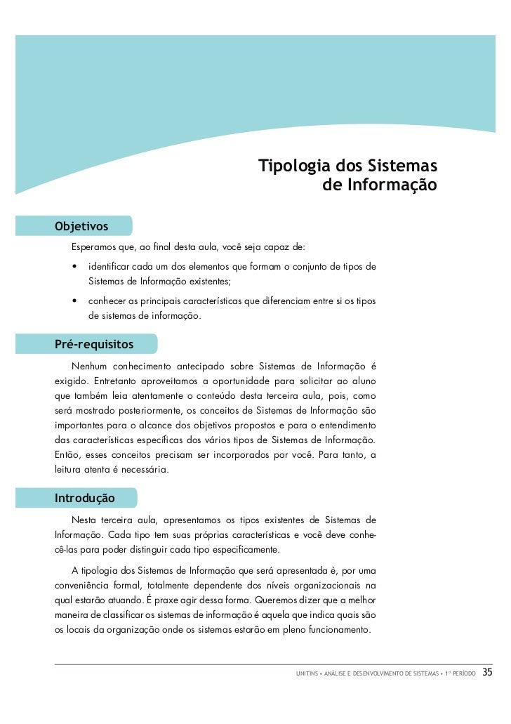 AULA 3 • FUNDAMENTOS DE SISTEMAS DE INFORMAÇÃO                                                  Tipologia dos Sistemas    ...
