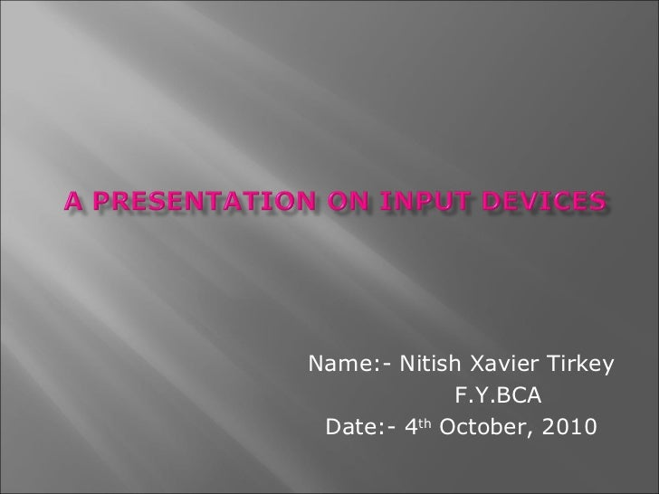 Name:- Nitish Xavier Tirkey             F.Y.BCA Date:- 4th October, 2010