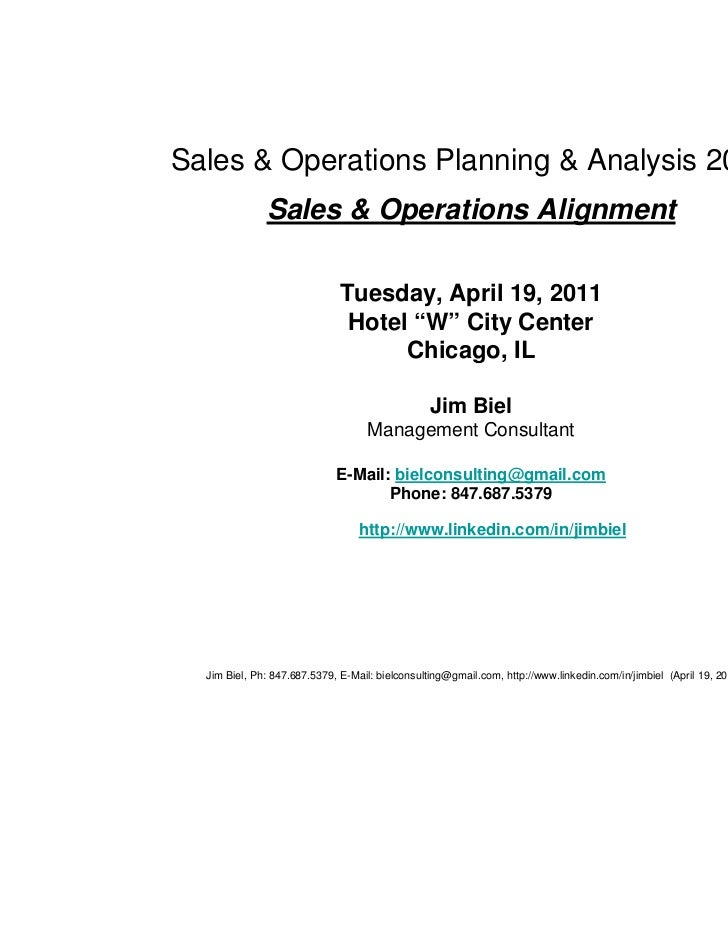 1Sales & Operations Planning & Analysis 2011              Sales & Operations Alignment                              Tuesda...