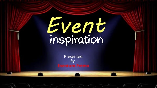 Event Presented by Eventum Premo