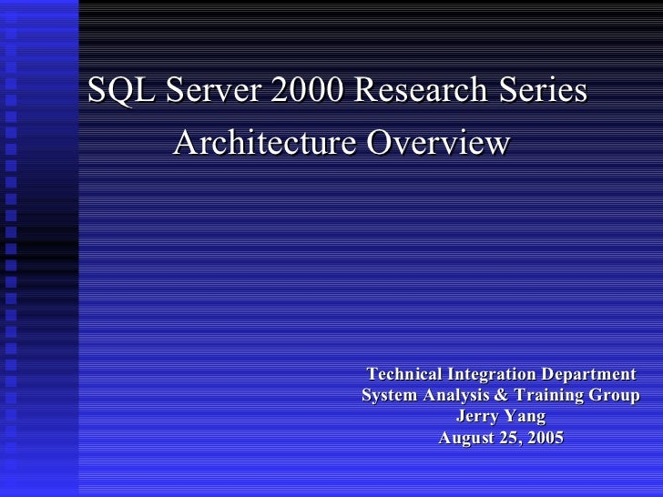 <ul><li>Technical Integration Department </li></ul><ul><li>System Analysis & Training Group </li></ul><ul><li>Jerry Yang <...