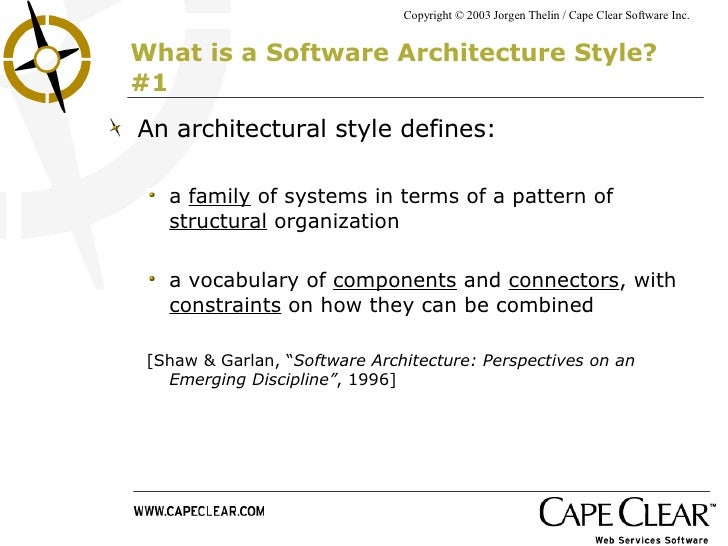 Three Software Architecture Styles