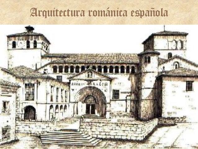 3 arte rom nico arquitectura espa ola for Arquitectura espanola