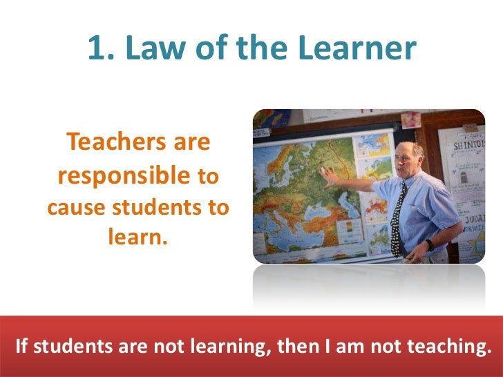 the seven laws of the teacher His book entitled, the seven laws of the learner, has most definitely changed  the lives of countless parents, lay teachers, and professional educators.