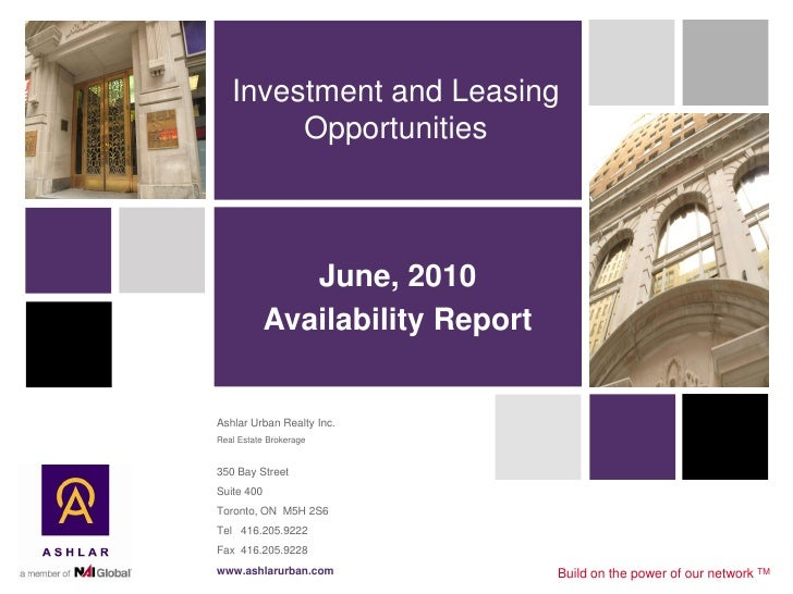 Investment and Leasing         Opportunities                   June, 2010             Availability Report   Ashlar Urban R...
