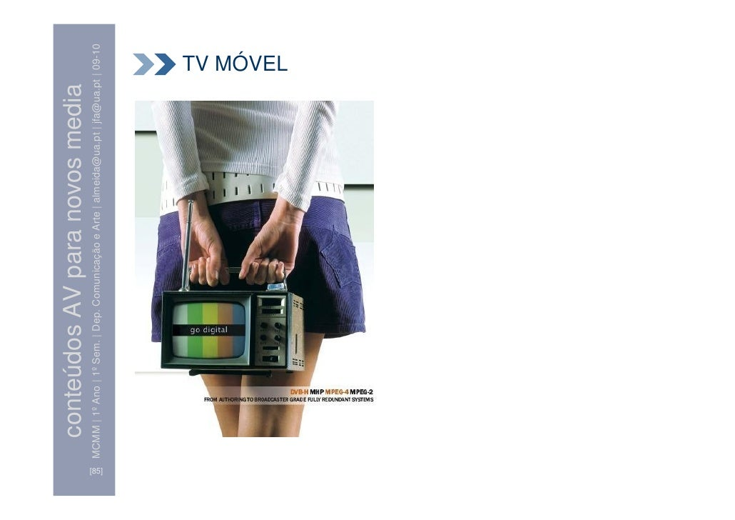 conteúdos AV para novos media        MCMM | 1º Ano | 1º Sem. | Dep. Comunicação e Arte | almeida@ua.pt | jfa@ua.pt | 09-10...