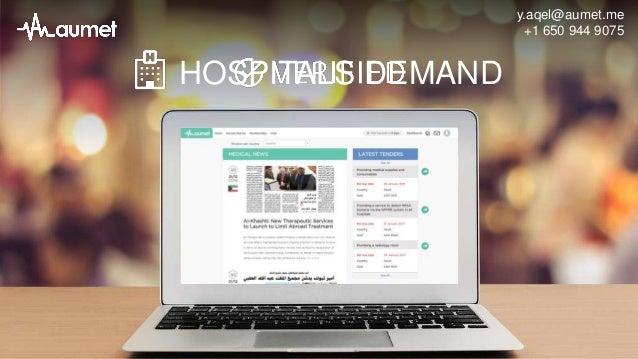 HOSPITALS DEMAND y.aqel@aumet.me +1 650 944 9075