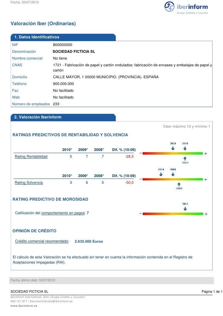 Fecha: 20/07/2010     Valoración Iber (Ordinarias)    1. Datos Identificativos  NIF                           B00000000  D...