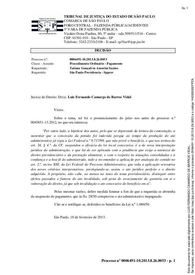 TRIBUNAL DE JUSTIÇA DO ESTADO DE SÃO PAULOCOMARCA DE SÃO PAULOFORO CENTRAL - FAZENDA PÚBLICA/ACIDENTES3ª VARA DE FAZENDA P...