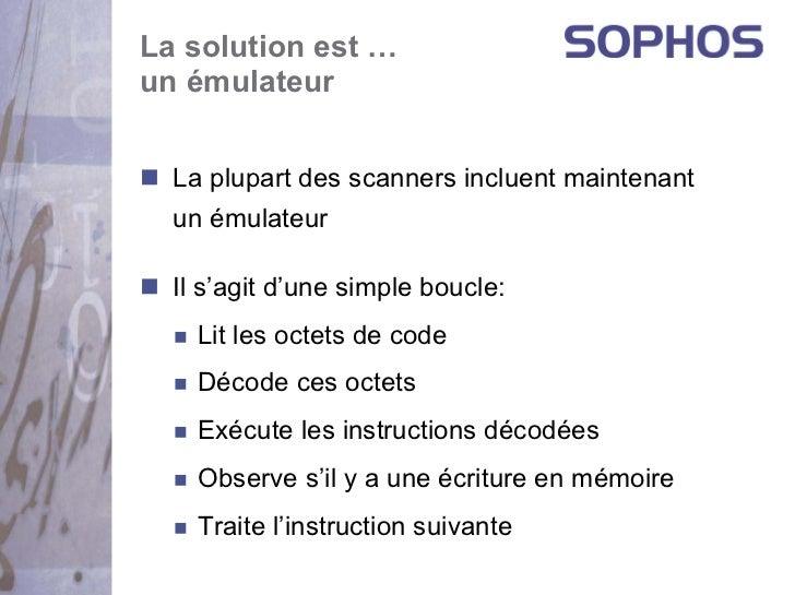 La solution est …un émulateur  La plupart des scanners incluent maintenant  un émulateur  Il s'agit d'une simple boucle:  ...