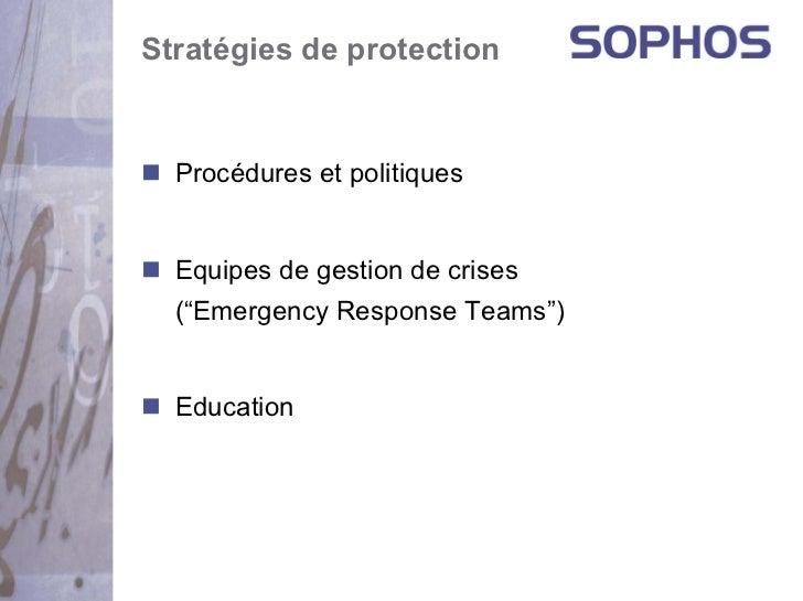 """Stratégies de protection  Procédures et politiques  Equipes de gestion de crises  (""""Emergency Response Teams"""")  Education"""