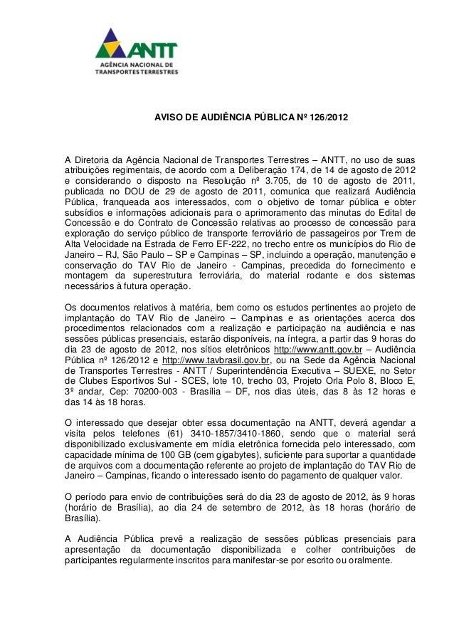 AVISO DE AUDIÊNCIA PÚBLICA Nº 126/2012A Diretoria da Agência Nacional de Transportes Terrestres – ANTT, no uso de suasatri...
