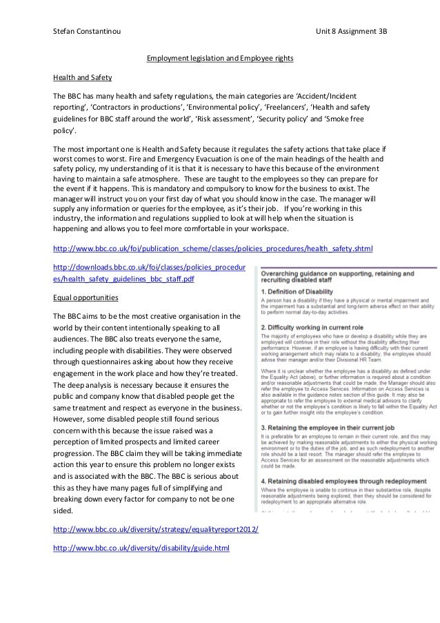 Stefan Constantinou  Unit 8 Assignment 3B Employment legislation and Employee rights  Health and Safety The BBC has many h...