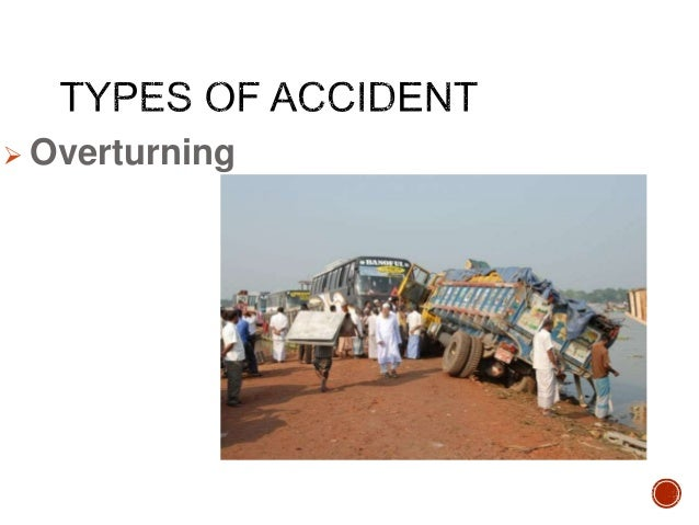 report on road accident in bangladesh A car accident is one of the most dangerous things the average person will come in contact with during life here are report says that most road accidents in bangladesh occur due to the negligence and recklessness of commercial vehicle operators.