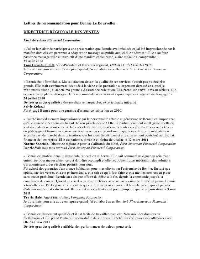 Lettres de recommandation pour Bennie Le Bourvellec DIRECTRICE RÉGIONALE DES VENTES First American Financial Corporation «...