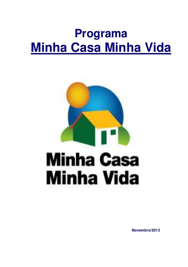Programa Minha Casa Minha Vida Novembro/2012