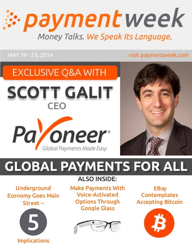 MAY 19 - 23, 2014 visit paymentweek.com EBay Contemplates Accepting Bitcoin Make Payments With Voice-Activated Options Thr...