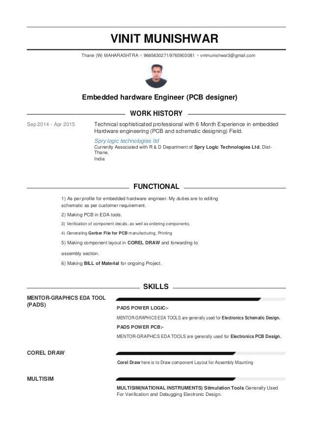 VINIT MUNISHWAR Thane (W) MAHARASHTRA •9665630271/9765903081 •vmmunishwar3@gmail.com Embedded hardware Engineer (PCB desig...