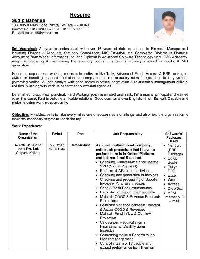 Resume Sudip Banerjee 183, Alipur Main Road, Nimta, Kolkata – 700049. Contact No: +91 8420326582, +91 9477127762 E – Mail:...