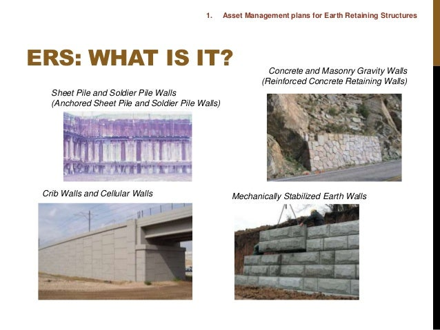 Earth Retaining Structures : Earth retaining structures ers asset management