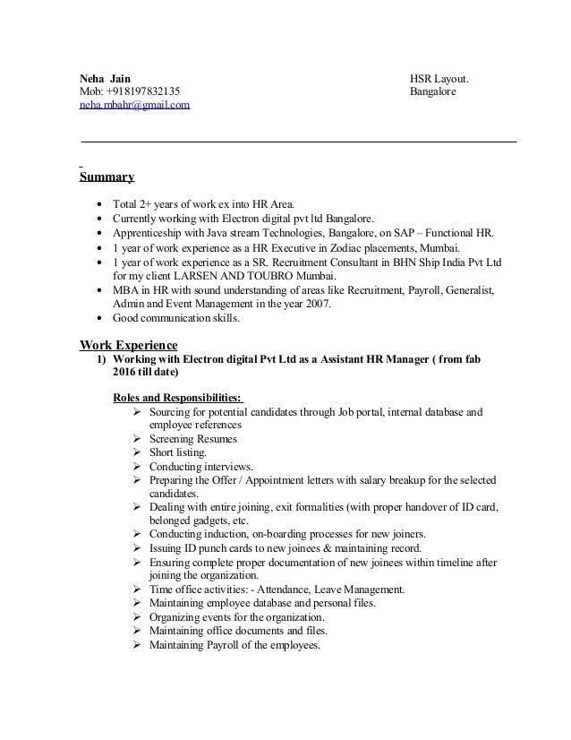 Neha Jain HSR Layout. Mob: +918197832135 Bangalore neha.mbahr@gmail.com Summary • Total 2+ years of work ex into HR Area. ...